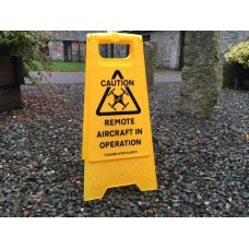 Remote Aircraft in Operation Safety / Printed Warning A-Frame Floor Sign - Yellow